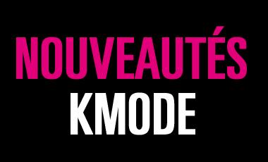 Nouveautés K-Mode